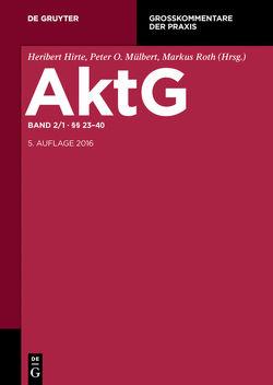 Aktiengesetz / §§ 23-40 von Röhricht,  Volker, Schall,  Alexander