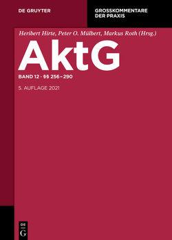 Aktiengesetz / §§ 262-290 von Bezzenberger,  Tilman, Mock,  Sebastian, Schmidt,  Karsten, Sethe,  Rolf
