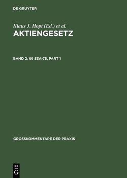 Aktiengesetz / §§ 53a-75 von Gehrlein,  Markus, Henze,  Hartwig, Merkt,  Hanno, Mock,  Sebastian, Notz,  Richard L.