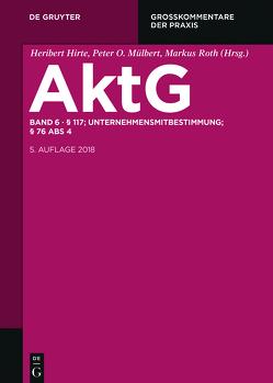 Aktiengesetz / § 117; MitbestR; Nachtrag § 76 Abs 4 von Kort,  Michael, Oetker,  Hartmut
