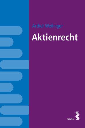 Aktienrecht von Weilinger,  Arthur