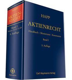 Aktienrecht Band I von Groß,  Wolfgang, Happ,  Wilhelm, Möhrle,  Frauke, Vetter,  Eberhard