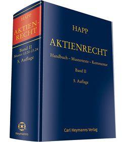 Aktienrecht Band II von Groß,  Wolfgang, Happ,  Wilhelm, Möhrle,  Frauke, Vetter,  Eberhard