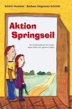 Aktion Springseil von Homeier,  Schirin, Siegmann-Schroth,  Barbara