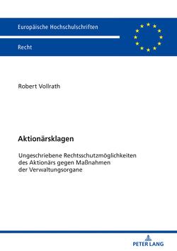 Aktionärsklagen von Vollrath,  Robert