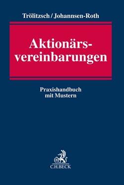 Aktionärsvereinbarungen von Johannsen-Roth,  Tim, Trölitzsch,  Thomas