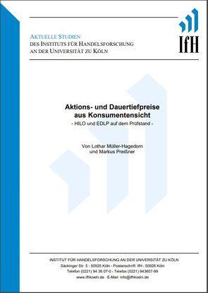 Aktions- und Dauertiefpreise aus Konsumentensicht -HILO und EDLP auf dem Prüfstand- von Müller-Hagedorn,  Lothar, Preissner,  Markus
