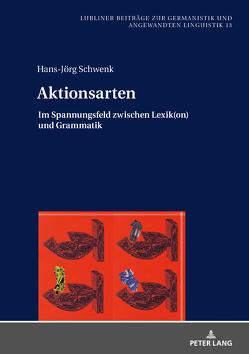 Aktionsarten von Schwenk,  Hans-Jörg