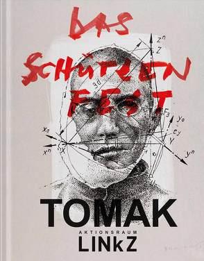 AKTIONSRAUM LINkZ: TOMAK – AKTION ZWEI von Grabner,  Roman, Spindler,  Gabriele, Strasser,  Christian