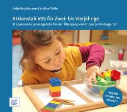 Aktionstabletts für Zwei- bis Vierjährige von Bostelmann,  Antje, Tielke,  Karoline