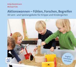 Aktionswannen – Fühlen, Forschen, Begreifen von Bostelmann,  Antje, Fink,  Michael