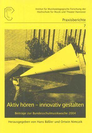 Aktiv hören – innovativ gestalten von Bäßler,  Hans, Nimczik,  Ortwin