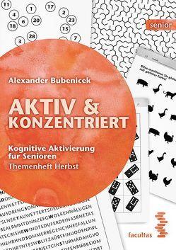 Aktiv & Konzentriert von Bubenicek,  Alexander
