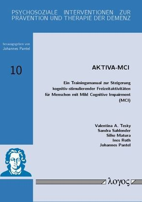 AKTIVA-MCI von Matura,  Silke, Pantel,  Johannes, Roth,  Ines, Sahlender,  Sandra, Tesky, ,  Valentina A.