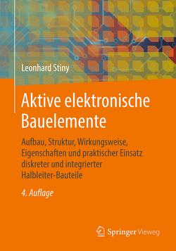 Aktive elektronische Bauelemente von Stiny,  Leonhard