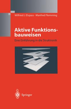 Aktive Funktionsbauweisen von Elspass,  W.J., Flemming,  Manfred