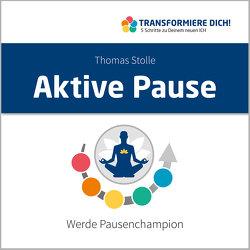 Aktive Pause von Stolle,  Thomas