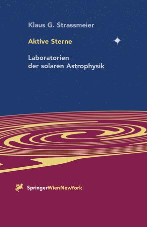 Aktive Sterne von Strassmeier,  Klaus G.
