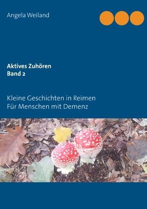 Aktives Zuhören Band 2 von Weiland,  Angela