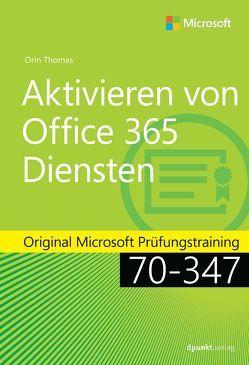 Aktivieren von Office 365-Diensten von Johannis,  Detlef, Thomas,  Orin