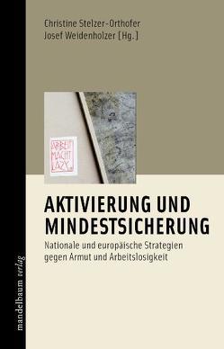 Aktivierung und Mindestsicherung von Stelzer-Orthofer,  Christine, Weidenholzer,  Josef