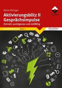 Aktivierungsblitz II – Gesprächsimpulse von Metzger,  Maria