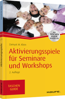 Aktivierungsspiele für Seminare und Workshops von Klein,  Zamyat M.