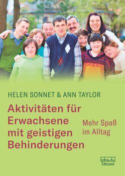 Aktivitäten für Erwachsene mit geistigen Behinderungen von Sonnet,  Helen, Taylor,  Ann