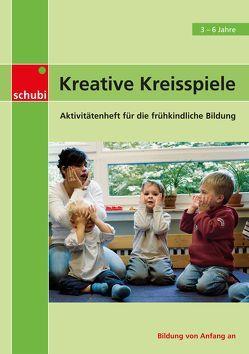 Aktivitätenhefte für die frühkindliche Bildung / Kreative Kreisspiele von Roper,  Dawn