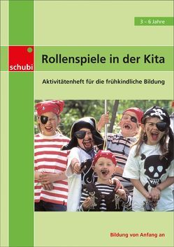 Aktivitätenhefte für die frühkindliche Bildung / Rollenspiele in der Kita von Featherstone,  Sally