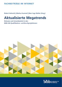 Aktualisierte Megatrends von Helmrich,  Robert, Hummel,  Markus, Wolter,  Marc Ingo