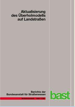 Aktualisierung des Überholmodells auf Landstraßen von Lippold,  Christian, Steinert,  Frank, Vetters,  Anne