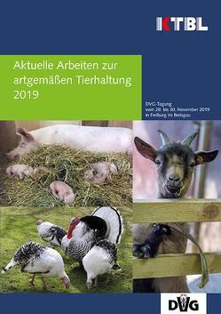 Aktuelle Arbeiten zur artgemäßen Tierhaltung 2019