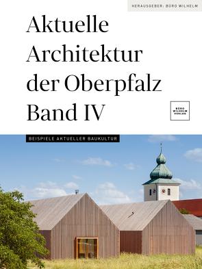 Aktuelle Architektur der Oberpfalz Band IV von Baumeister,  Nicolette, Briegleb,  Till
