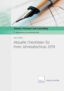 Aktuelle Checklisten für Ihre Jahresabschlussarbeiten 2019 von Cremer,  Udo