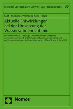 Aktuelle Entwicklungen bei der Umsetzung der Wasserrahmenrichtlinie von Faßbender,  Kurt, Köck,  Wolfgang
