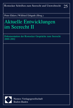 Aktuelle Entwicklungen im Seerecht II von Ehlers,  Peter, Erbguth,  Wilfried