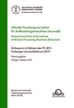 Aktuelle Forschung am Institut füßr Aufbereitungsmaschinen (Auswahl) von Lieberwirth,  Holger