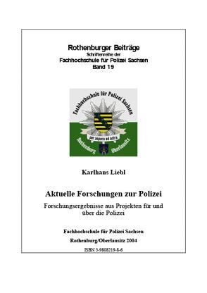 Aktuelle Forschungen zur Polizei von Liebl,  Karlhans