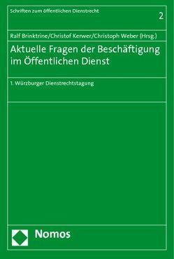 Aktuelle Fragen der Beschäftigung im Öffentlichen Dienst von Brinktrine,  Ralf, Kerwer,  Christof, Weber,  Christoph
