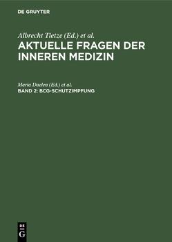 BCG-Schutzimpfung von Catel,  W., Daelen,  Maria, Freudenberg,  K., Lüthgerath,  F., Saame,  H.