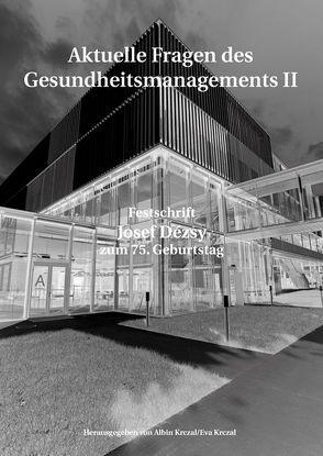 Aktuelle Fragen im Gesundheitsmanagement von Krczal,  Albin, Krczal,  Eva