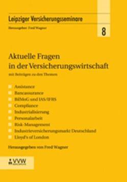 Aktuelle Fragen in der Versicherungswirtschaft von Wagner,  Fred