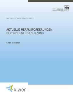 Aktuelle Herausforderungen der Windenergienutzung von Brandt,  Edmund, Thiele,  Jan
