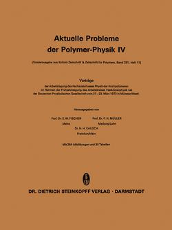Aktuelle Probleme der Polymer-Physik von Fischer,  E.W., Müller,  F.H.