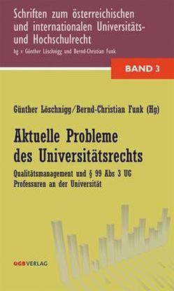 Aktuelle Probleme des Universitätsrechts von Funk,  Bernd-Christian, Löschnigg,  Günther