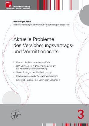 Aktuelle Probleme des Versicherungsvertrags- und Vermittlerrechts von Drees,  Holger, Koch,  Robert, Nell,  Martin