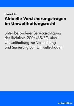Aktuelle Versicherungsfragen im Umwelthaftungsrecht von Rütz,  Nicole