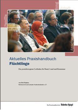 Aktuelles Praxishandbuch Flüchtlinge von Kapinos,  Alois, Proll,  R. Uwe