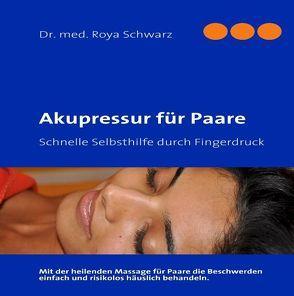Akupressur für Paare von Schwarz,  Roya